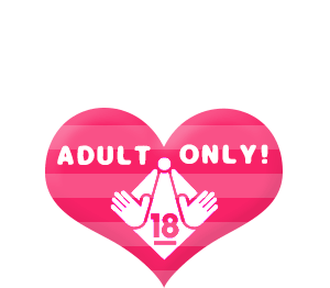 ADULT ONLY!